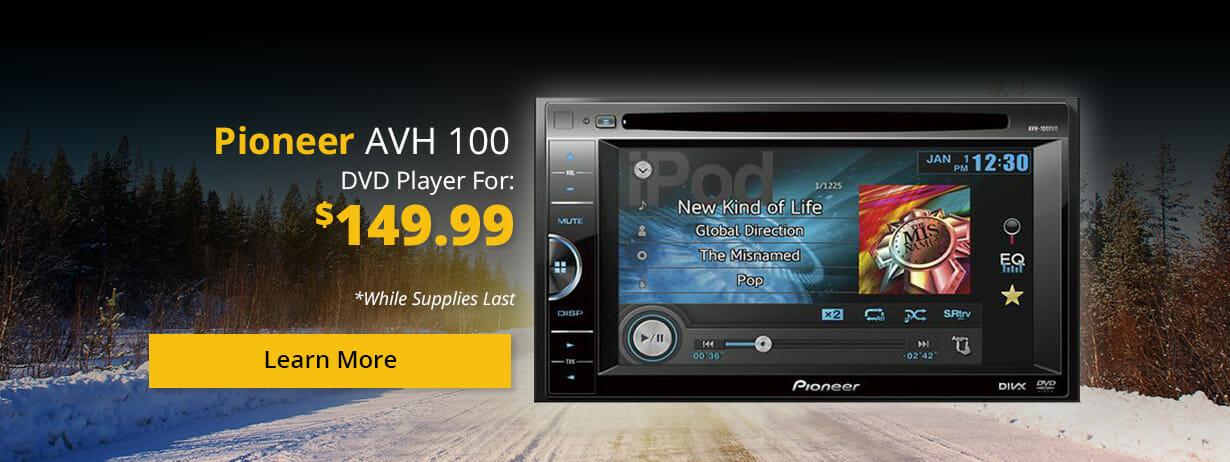 Pioneer AVH 100 DVD Player for $149.99