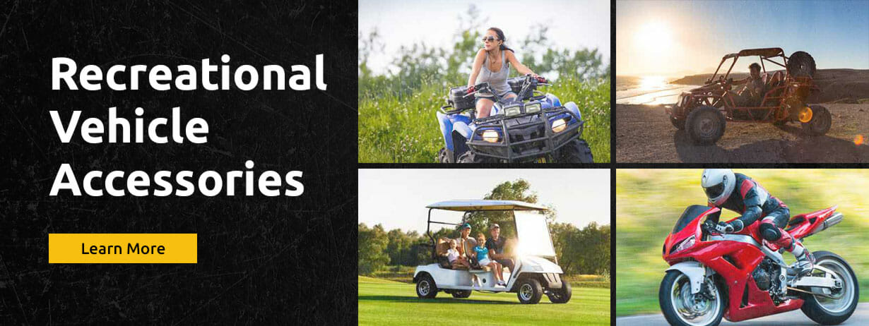 Customize Your Recreational Vehicles this Season!